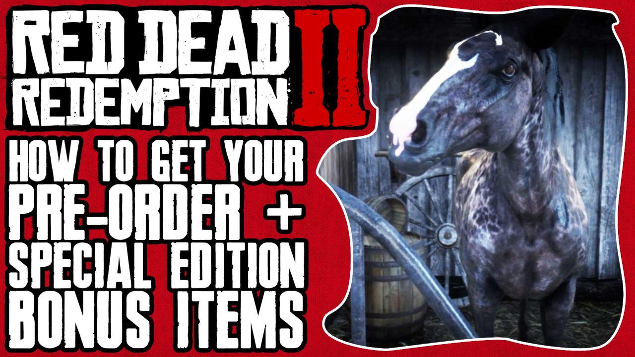 HOW TO GET YOUR PRE-ORDER & SPECIAL EDITION ITEMS IN RED DEAD REDEMPTION 2 Thumbnail2