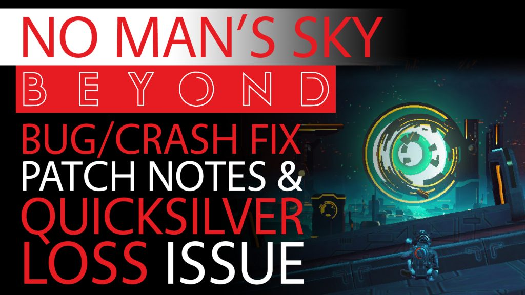 No Man's Sky Beyond Bug-Crash Fix Patch Notes & Issues You NEED to Be Aware of - Update 2.06 A-E Thumbnail