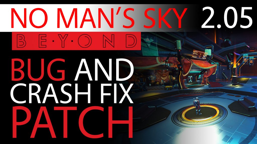 No Man's Sky Beyond Bug Fix Patch 2.05 - Experimental Update Notes - Crash Fixes Thumbnail