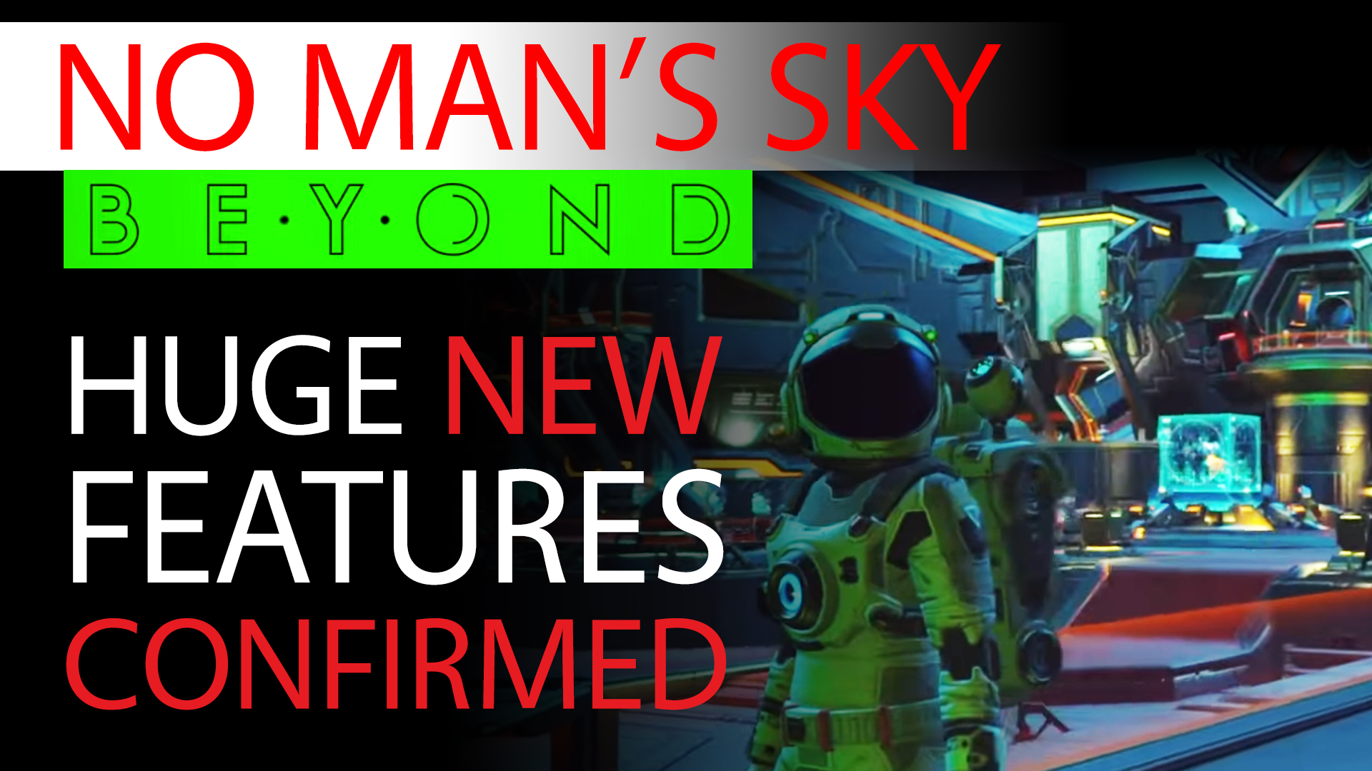 No Man's Sky Beyond News - HUGE New Features Confirmed, Sean Murray Interview & Datamining