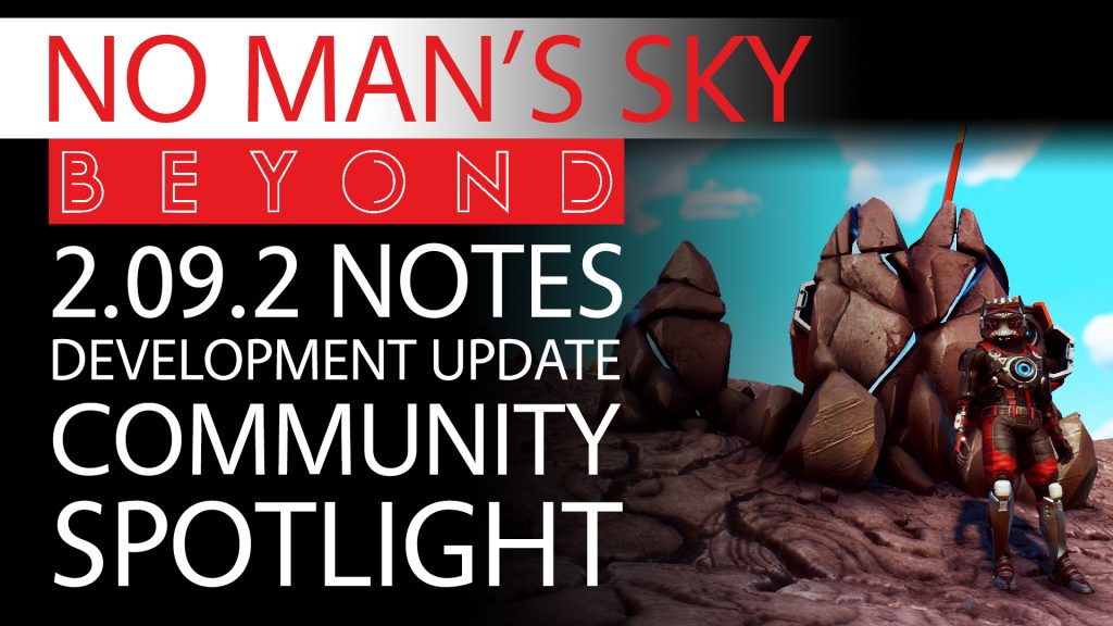 No Man's Sky Beyond News - Patch 2.09.2 Notes & Development Update With Community Spotlight Thumbnail