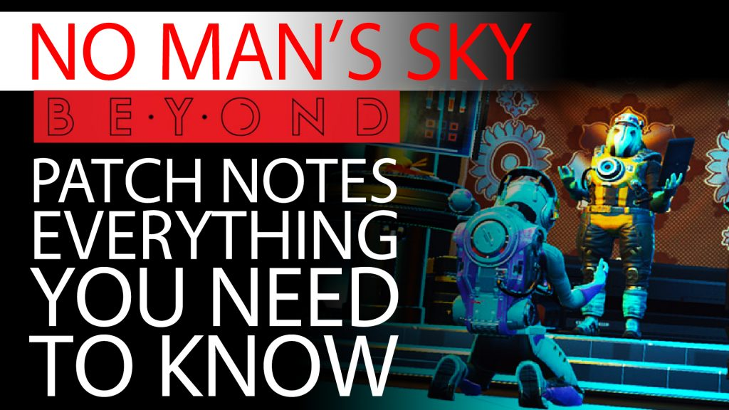 No Man's Sky Beyond Patch Notes - Everything You Need To Know - Xaine's World NMS Thumbnail