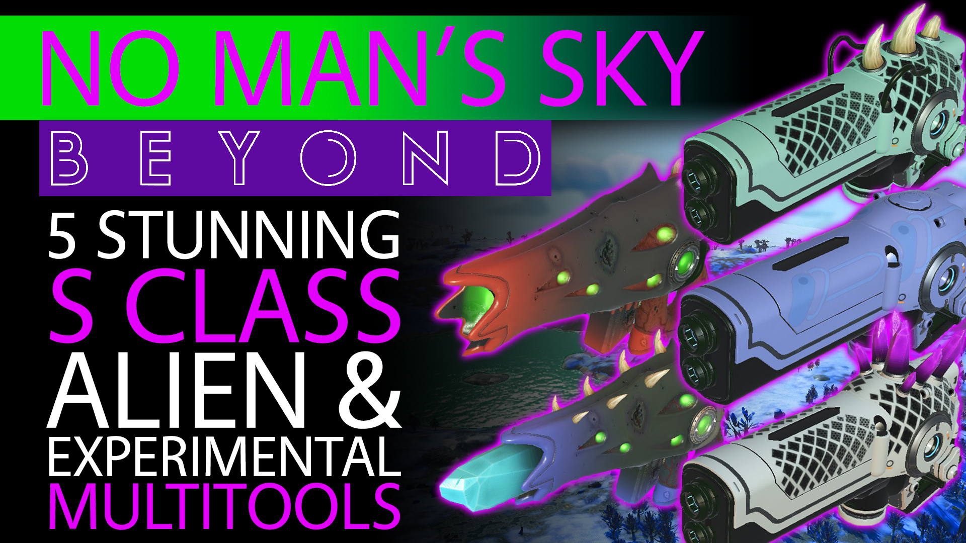 5_Stunning_S_Class_Multitools_-_Best_of_the_Best_in_No_Mans_Sky_Beyond_-_Alien__Experimental