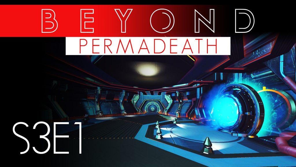 No Man's Sky Beyond Permadeath S3E1 - Blueprints, Technology & Planet-side Prep - Xaine's World