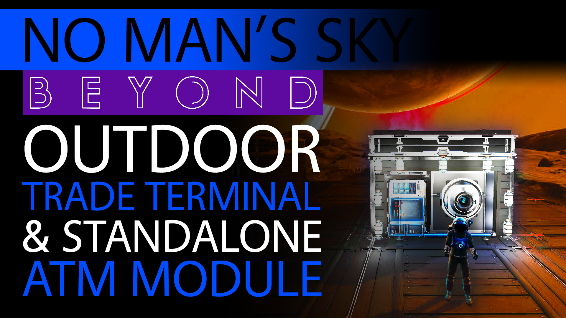 Outdoor_Galactic_Trade_Terminal-ATM_-_How_to_No_Mans_Sky_Beyond_Guide_-_Xaines_World_Building_Tips_T