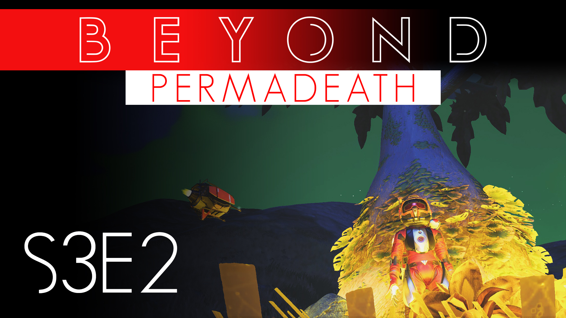 No Man's Sky Beyond Permadeath S3E2 - Risky Salvage Mission - Xaine's World NMS WEB Thumbnail