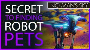 Robot_Pets_How_to_Find_Them_-_No_Mans_Sky_Companions_Update_2021_Robot_Tips_and_Tricks_Guide_NMS_Thu